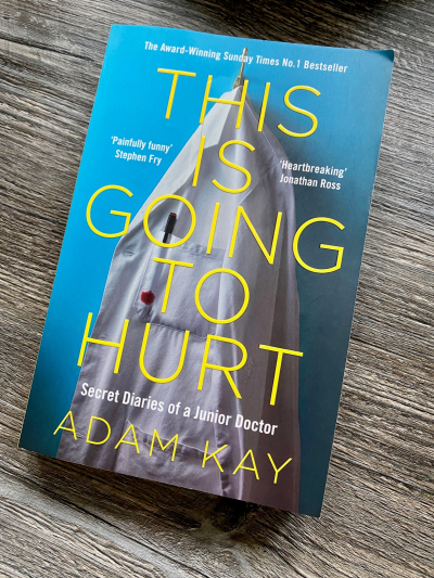 Photograph of the front cover of Adam Kay's book called This Is Going To Hurt